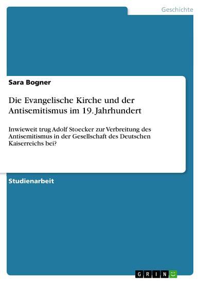 Die Evangelische Kirche und der Antisemitismus im 19  Jahrhundert PDF