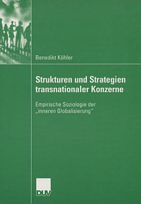 Strukturen und Strategien transnationaler Konzerne PDF