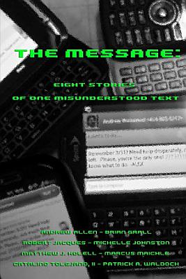 The Message  Eight Stories of One Misunderstood Text PDF
