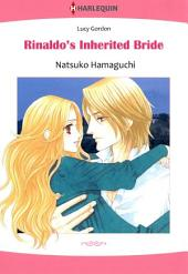 Rinaldo's Inherited Bride: Harlequin Comics