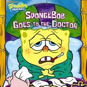 SpongeBob Goes to the Doctor (SpongeBob SquarePants)