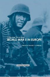 Competing Voices from World War II in Europe: Fighting Words