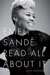 Emeli Sande: Read All About It