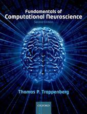 Fundamentals of Computational Neuroscience: Edition 2