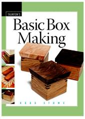 Basic Box Making: Volume 10