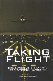 Taking Flight: Education and Training for Aviation Careers