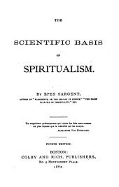 The Scientific Basis of Spiritualism