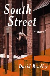 South Street: A Novel