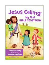Jesus Calling My First Bible Storybook Book PDF