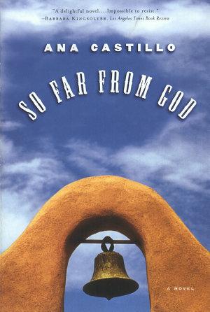 So Far from God  A Novel PDF