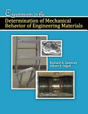 Experiments in the Determination of Mechanical Behavior of Engineering Materials PDF