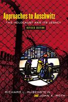 Approaches to Auschwitz  Revised Edition PDF