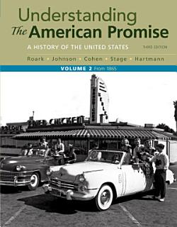 Understanding the American Promise  Volume 2 Book