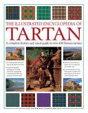 The Illustrated Encyclopedia of Tartan