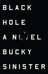 Black Hole: A Novel