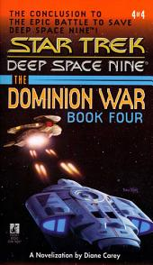 Star Trek: The Dominion War: Book 4: Sacrifice of Angels