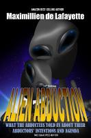 11th Edition  Alien Abduction  What the abductees told us about their abductors    intentions and agenda PDF