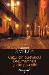 Cazul din bulevardul Beaumarchais și alte povestiri