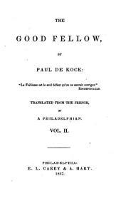 The good fellow: Volume 2