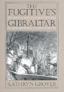 The Fugitive's Gibraltar