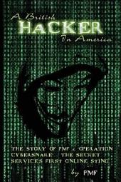 A British Hacker in America: THE STORY OF PMF & 'OPERATION CYBERSNARE' - THE SECRET SERVICE'S FIRST ONLINE STING
