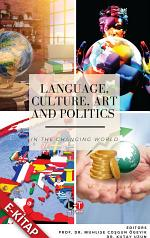 Language, Culture, Art and Politics in the Changing World