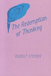 The Redemption of Thinking: A Study in the Philosophy of Thomas Aquinas