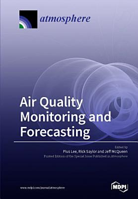 Air Quality Monitoring and Forecasting PDF