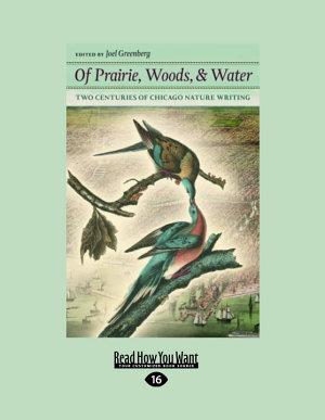 Of Prairie  Woods    Water