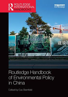 Routledge Handbook of Environmental Policy in China PDF