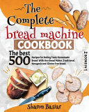 The Complete Bread Machine Cookbook PDF