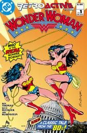 DC Retroactive: Wonder Woman - The '80s (2011-) #1