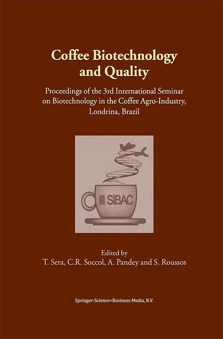 Coffee Biotechnology and Quality