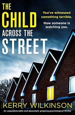 The Child Across the Street