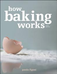 How Baking Works Book PDF
