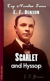 Scarlet and Hyssop: Top Novelist Focus