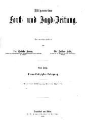 Allgemeine Forst und Jagdzeitung: Band 61