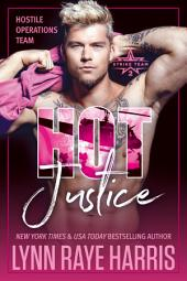 HOT Justice: Hostile Operations Team - Book 14