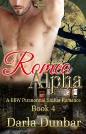Romeo Alpha: A BBW Paranormal Shifter Romance - Book 4