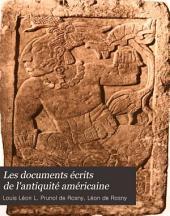 Les documents écrits de l'antiquité américaine: compte-rendu d'une mission scientifique en Espagne et en Portugal
