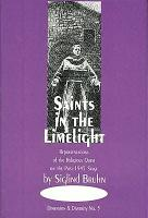 Saints in the Limelight PDF