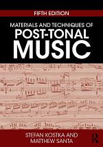 Materials and Techniques of Post-Tonal Music