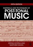 Materials and Techniques of Post Tonal Music PDF