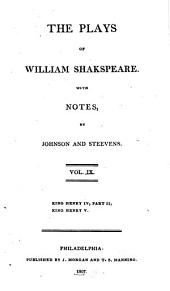 The Plays of William Shakespeare: With the Corrections and Illustrations of Various Commentators, Volume 9