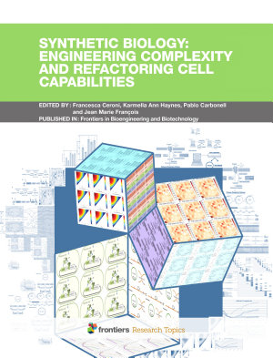 Synthetic Biology engineering complexity and refactoring cell capabilities