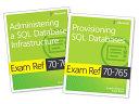 MCSA SQL 2016 Database Administration Exam Ref 2 Pack PDF