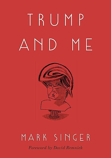 Download Trump and Me Book