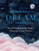The Essential Dream Journal