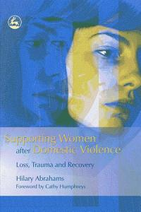 Supporting Women After Domestic Violence Book
