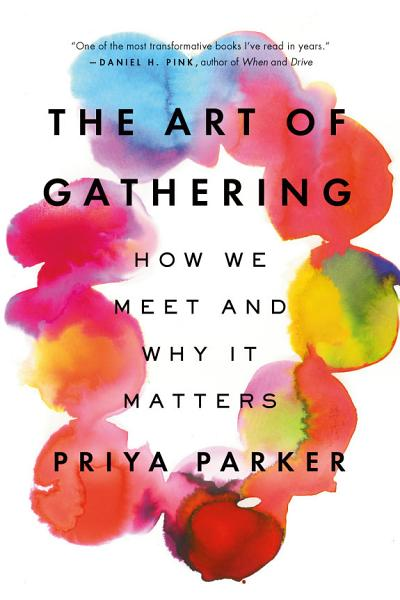 Download The Art of Gathering Book